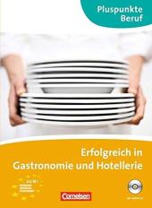 Pluspunkte Beruf: Erfolgreich in Gastronomie und Hotellerie (A2 - B1) - фото обкладинки книги