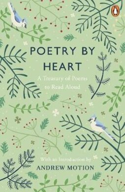 Poetry by Heart : A Treasury of Poems to Read Aloud - фото книги
