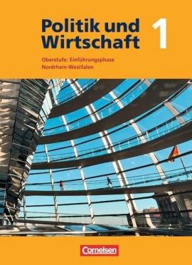 Politik und Wirtschaft 1 Oberstufe: Qualifikationsphase Nordrhein-Westfalen Schlerbuch - фото книги