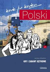 Polski, krok po kroku. Gry i zabawy jezykowe 2 - фото обкладинки книги