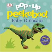 Pop-Up Peekaboo! Baby Dinosaur - фото обкладинки книги