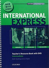 "Посібник ""International Express Interactive Edition Intermediate: Teacher's Resource Book with DVD"" - фото обкладинки книги"