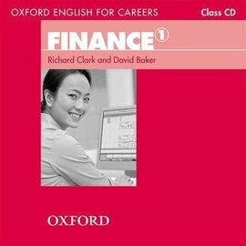 "Посібник ""Oxford English for Careers: Finance 1: Class Audio CD (аудіодиск)"" David Baker - фото книги"