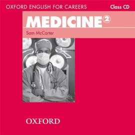 "Посібник ""Oxford English for Careers: Medicine 2: Class Audio CD (аудіодиск)"" Sam McCarter - фото книги"