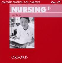 "Посібник ""Oxford English for Careers: Nursing 1: Class Audio CD (аудіодиск)"" Tony Grice"