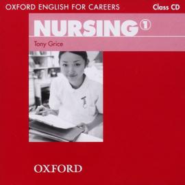 "Посібник ""Oxford English for Careers: Nursing 1: Class Audio CD (аудіодиск)"" Tony Grice - фото книги"