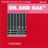 """Посібник """"Oxford English for Careers: Oil and Gas 2: Class Audio CD (аудіодиск)"""" Alison Pohl - фото обкладинки книги"""
