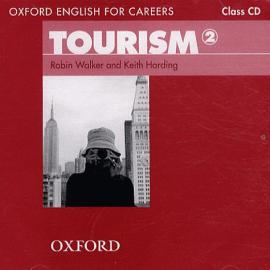 "Посібник ""Oxford English for Careers: Tourism 2: Class Audio CD (аудіодиск)"" Robin Walker - фото книги"