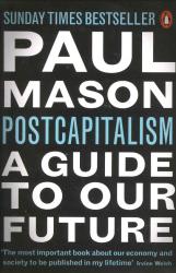 PostCapitalism: A Guide to Our Future - фото обкладинки книги