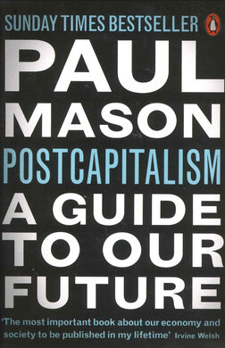 PostCapitalism: A Guide to Our Future - фото книги