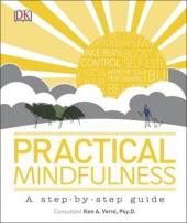 Practical Mindfulness : A step-by-step guide - фото обкладинки книги