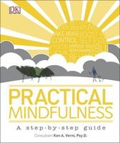 Practical Mindfulness : A step-by-step guide - фото обкладинки книги