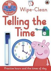 Practise with Peppa: Wipe-Clean Telling the Time - фото обкладинки книги