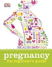 Pregnancy The Beginner's Guide - фото обкладинки книги