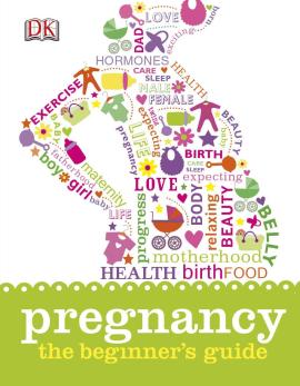 Pregnancy The Beginner's Guide - фото книги