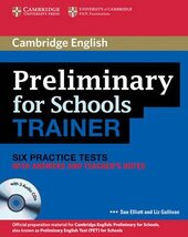 Preliminary for Schools Trainer Six Practice Tests with Answers, Teacher's Notes and Audio CDs (3) - фото обкладинки книги