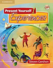 Present Yourself 1 Student's Book with Audio CD : Experiences - фото обкладинки книги