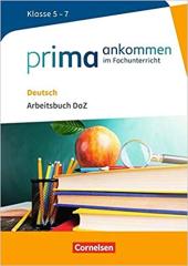 Prima ankommen Deutsch: Klasse 5-7. Arbeitsbuch mit Losungen - фото обкладинки книги