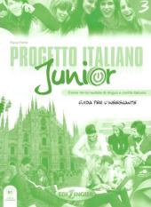Progetto Italiano Junior 3. Guida per L'insegnante - фото обкладинки книги