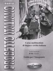 Progetto Italiano Nuovo 2 (B1-B2). Guida per L'insegnante - фото обкладинки книги