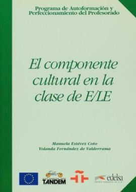 Programa De Autoformacion Y Perfeccionamiento Del Profesorado De E/Le : El Componente Cultural En LA Clase De E/Le - фото книги
