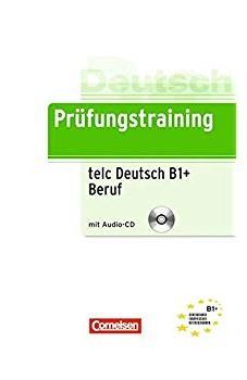 Prufungstraining DaF: B1 telc Deutsch B1+ Beruf + CD - фото книги