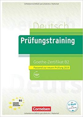Prufungstraining DaF: Goethe-Zertifikat B2 2019 - Ubungsbuch + Losungen - фото книги