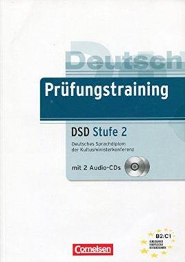 Prufungstraining Deutsches Sprachdiplom der Kultusministerkonferenz (DSD) B2-C1+CDs - фото книги