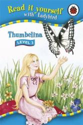 Read It Yourself: Thumbelina - Level 3 : Read It Yourself - фото обкладинки книги