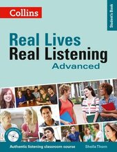 Real Lives, Real Listening. Advanced Student's Book with CD - фото обкладинки книги