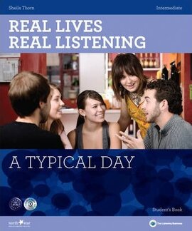 Real Lives, Real Listening. Intermediate. A Typical Day with CD - фото книги