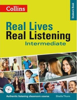 Real Lives, Real Listening. Intermediate Student's Book with CD - фото книги