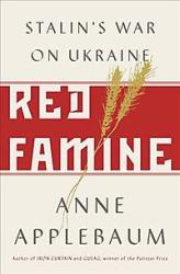 Red Famine. Stalin's War on Ukraine - фото обкладинки книги