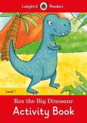 Rex the Big Dinosaur Activity Book - Ladybird Readers Level 1 - фото обкладинки книги