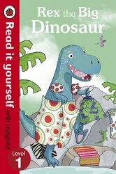 Rex the Big Dinosaur - Read it yourself with Ladybird : Level 1 - фото обкладинки книги
