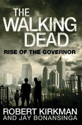 Rise of the Governor. The Walking Dead. Book1 - фото обкладинки книги