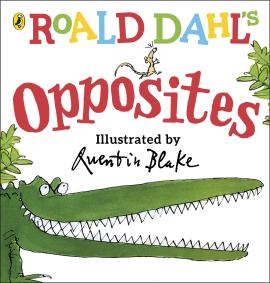 Roald Dahl's Opposites : (Lift-the-Flap) - фото книги
