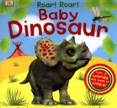 Roar! Roar! Baby Dinosaur : The Best Noisy Dinosaur Book Ever! - фото обкладинки книги