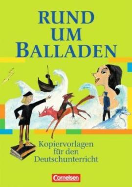 Rund um Balladen. Kopiervorlagen fr den Deutschunterricht - фото книги