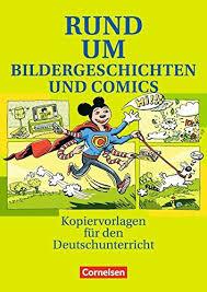 Rund um Bildergeschichten und Comic. Kopiervorlagen fr den Deutschunterricht - фото книги