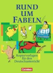 Rund um Fabeln. Kopiervorlagen fr den Deutschunterricht - фото обкладинки книги