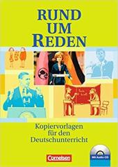 Rund um Reden Kopiervorlagen mit CD. Kopiervorlagen fr den Deutschunterricht - фото обкладинки книги