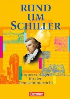 Rund um Schiller. Kopiervorlagen fr den Deutschunterricht - фото книги