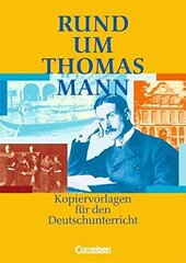 Rund um Thomas Mann. Kopiervorlagen fr den Deutschunterricht - фото обкладинки книги