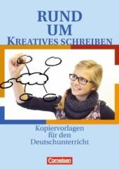 Rund ums Kreatives Schreiben. Kopiervorlagen fr den Deutschunterricht - фото обкладинки книги