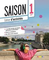 Saison 1 (A1+). Cahier d'activites +CD - фото обкладинки книги