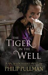 Sally Lockhart Mystery. Book 3: Tiger in the Well - фото обкладинки книги