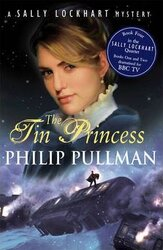 Sally Lockhart Mystery. Book 4: Tin Princess - фото обкладинки книги