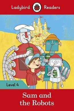 Sam and the Robots - Ladybird Readers Level 4 - фото книги