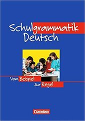 Schulgrammatik Deutsch. Vom Beispiel zur Regel (A1-C1) - фото обкладинки книги